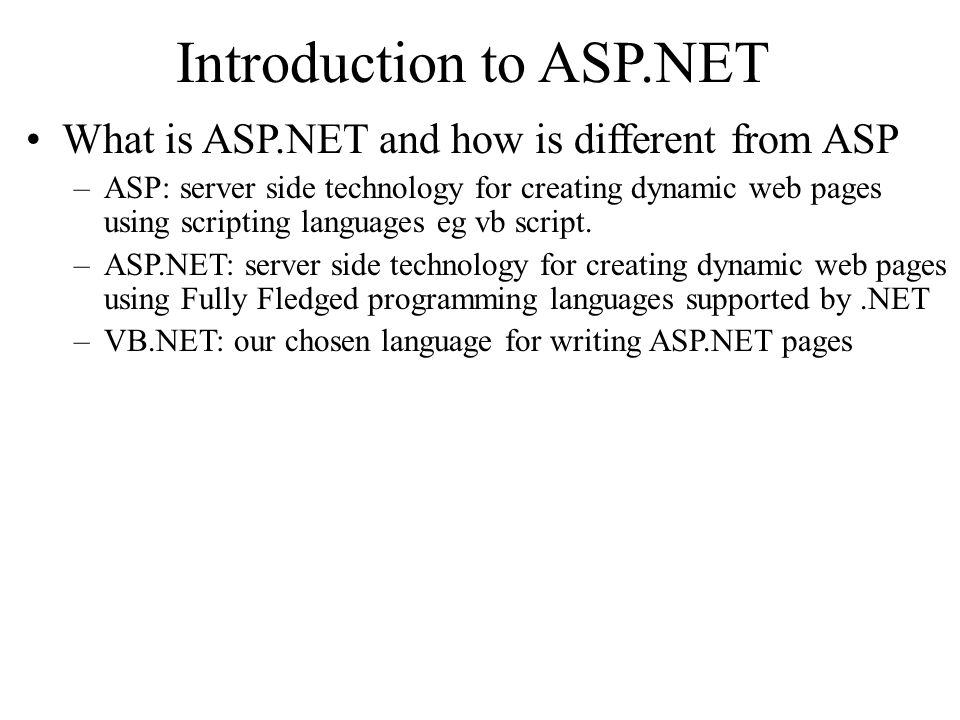 intoduction to asp net Learn how to use microsoft's visual web developer to create exciting, interactive, and polished web sites with aspnetusing aspnet's powerful.