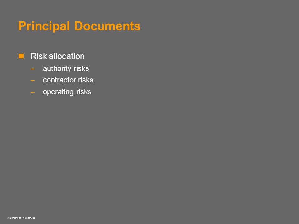 Principal Documents Risk allocation authority risks contractor risks