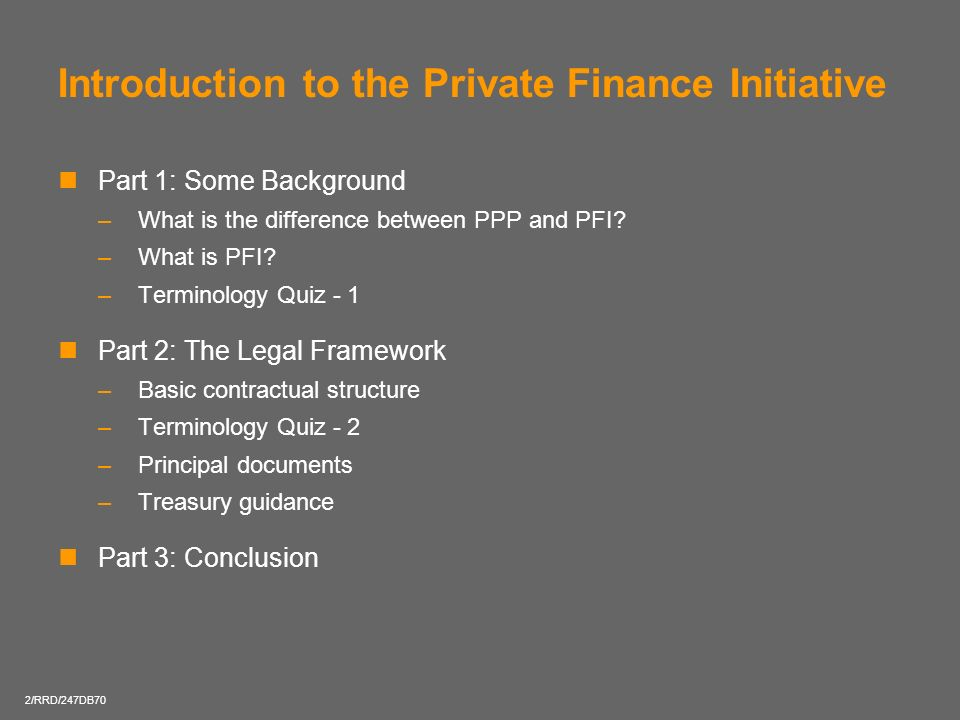 Introduction to the Private Finance Initiative