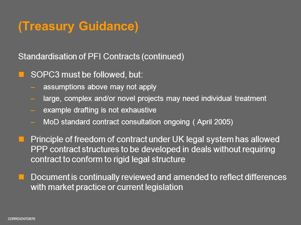 (Treasury Guidance) Standardisation of PFI Contracts (continued)