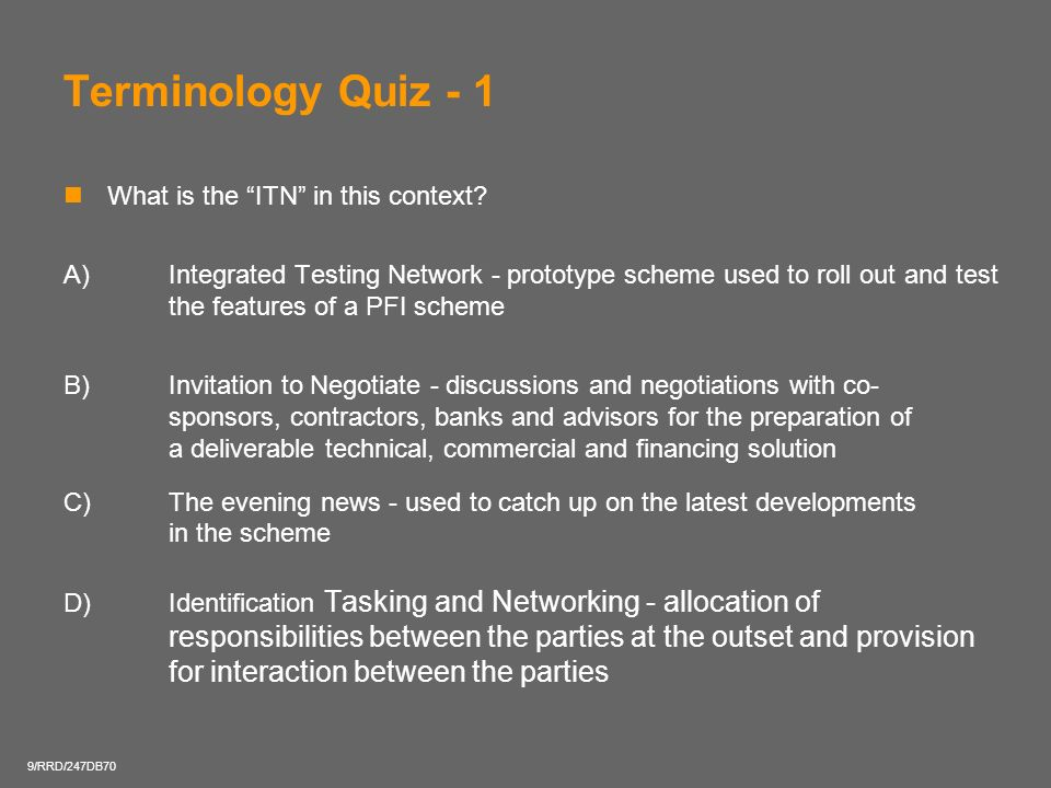 Terminology Quiz - 1 What is the ITN in this context