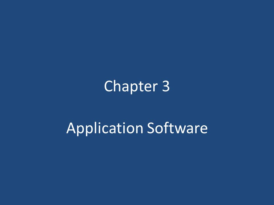 Chapter 3 Application Software
