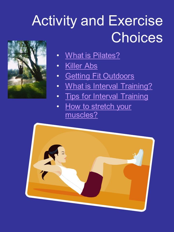 Activity and Exercise Choices