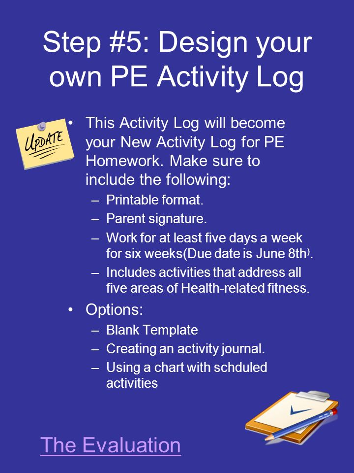 Step #5: Design your own PE Activity Log