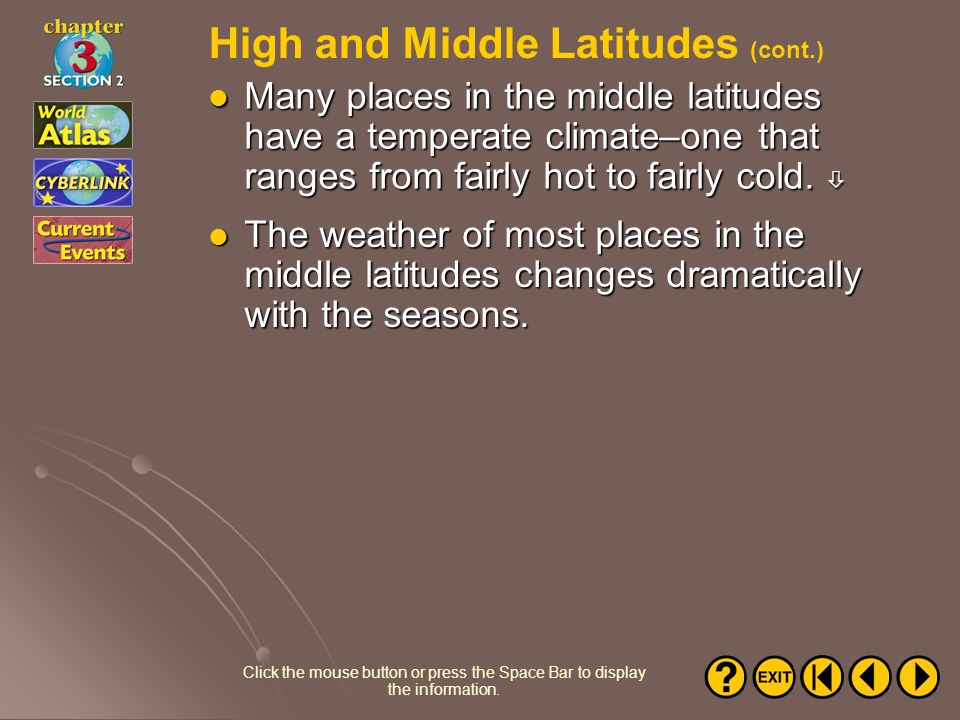High and Middle Latitudes (cont.)