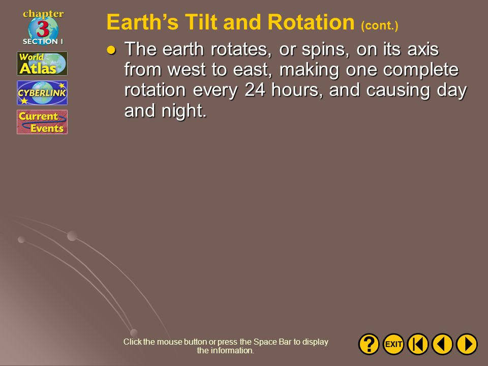 Earth's Tilt and Rotation (cont.)