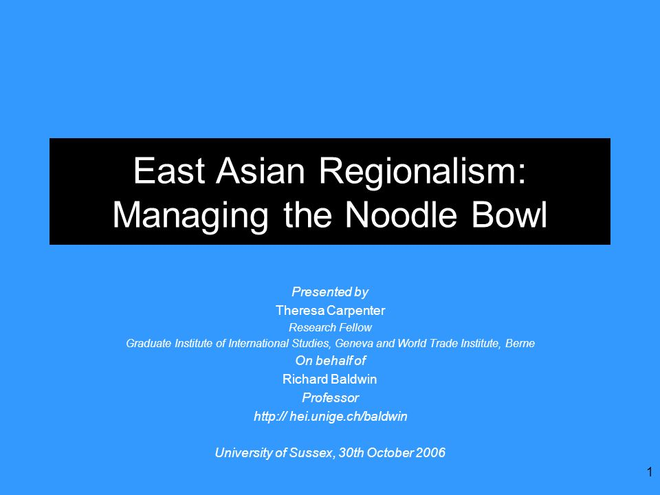 East Asian Regionalism: Managing the Noodle Bowl
