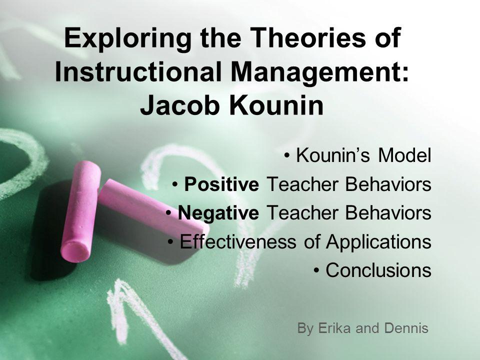jacob kounin 1) jacob kounin is een amerikaans pedagoog hij is de bedenker van het  concept klassenmanagement kounin begon als onderwijspsycholoog aan de  wayne.