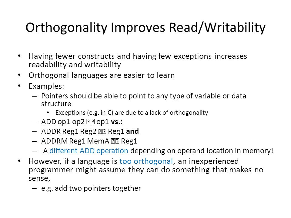 Orthogonality Improves Read/Writability