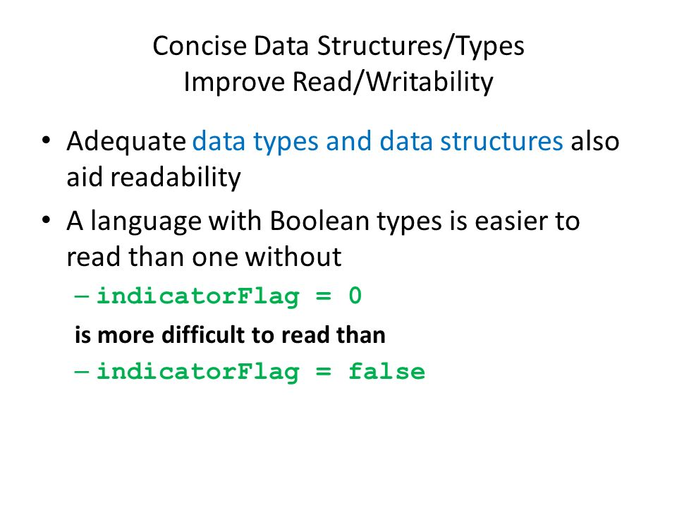 Concise Data Structures/Types Improve Read/Writability