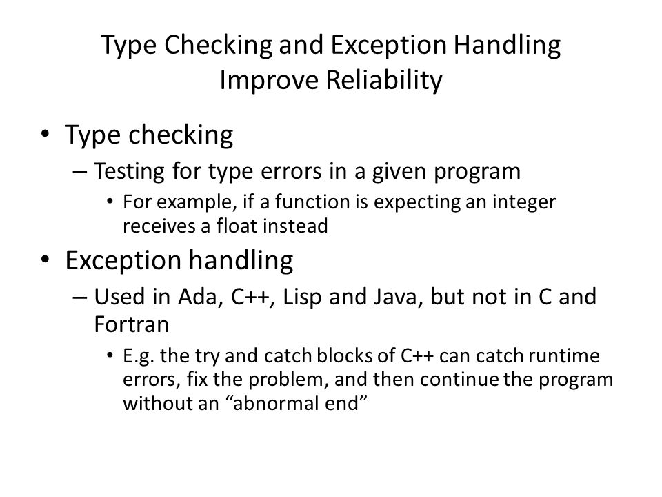 Type Checking and Exception Handling Improve Reliability