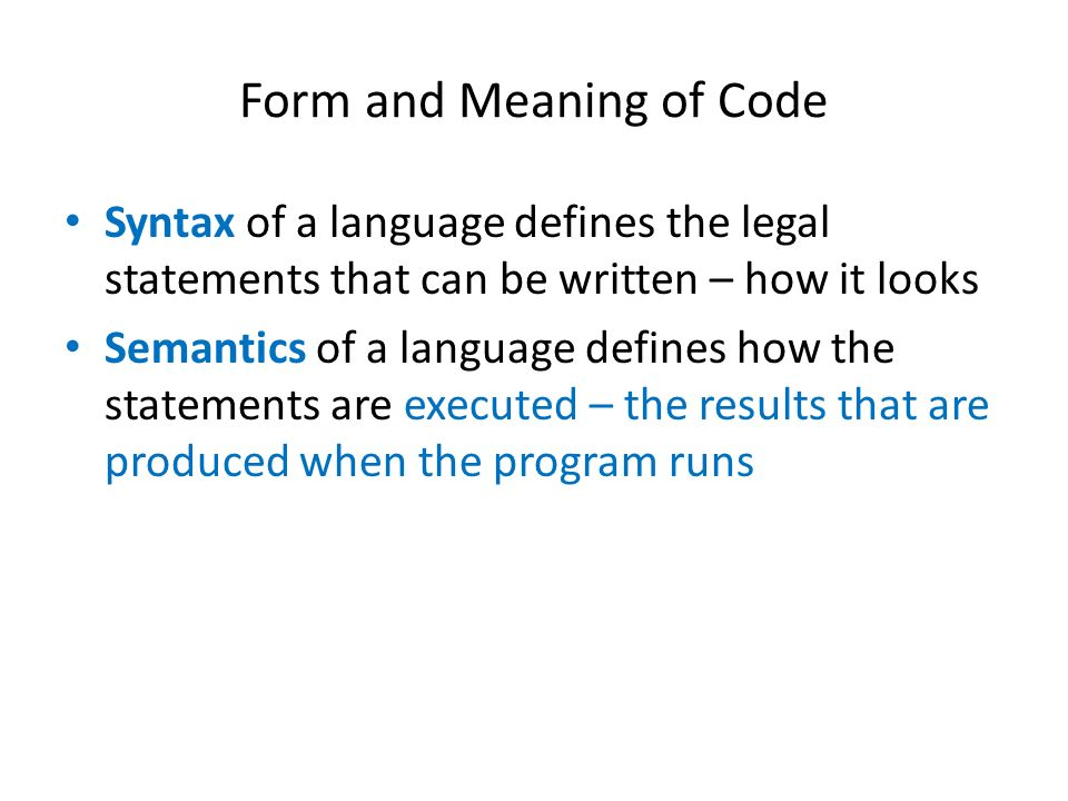 Form and Meaning of Code
