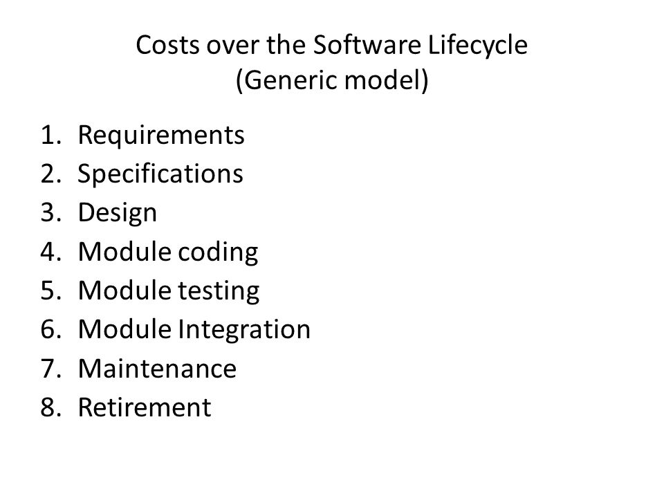 Costs over the Software Lifecycle (Generic model)