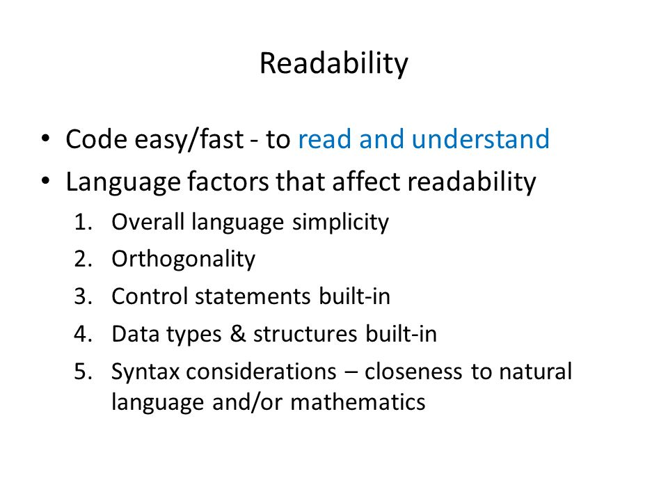 Readability Code easy/fast - to read and understand