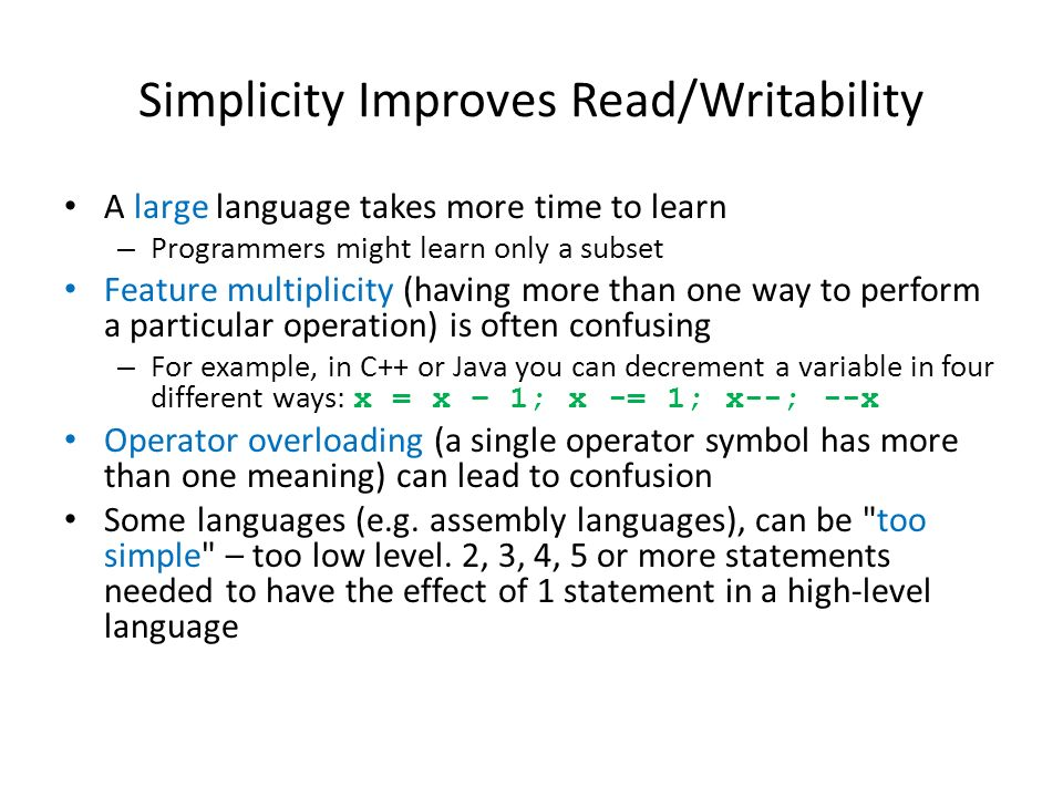Simplicity Improves Read/Writability