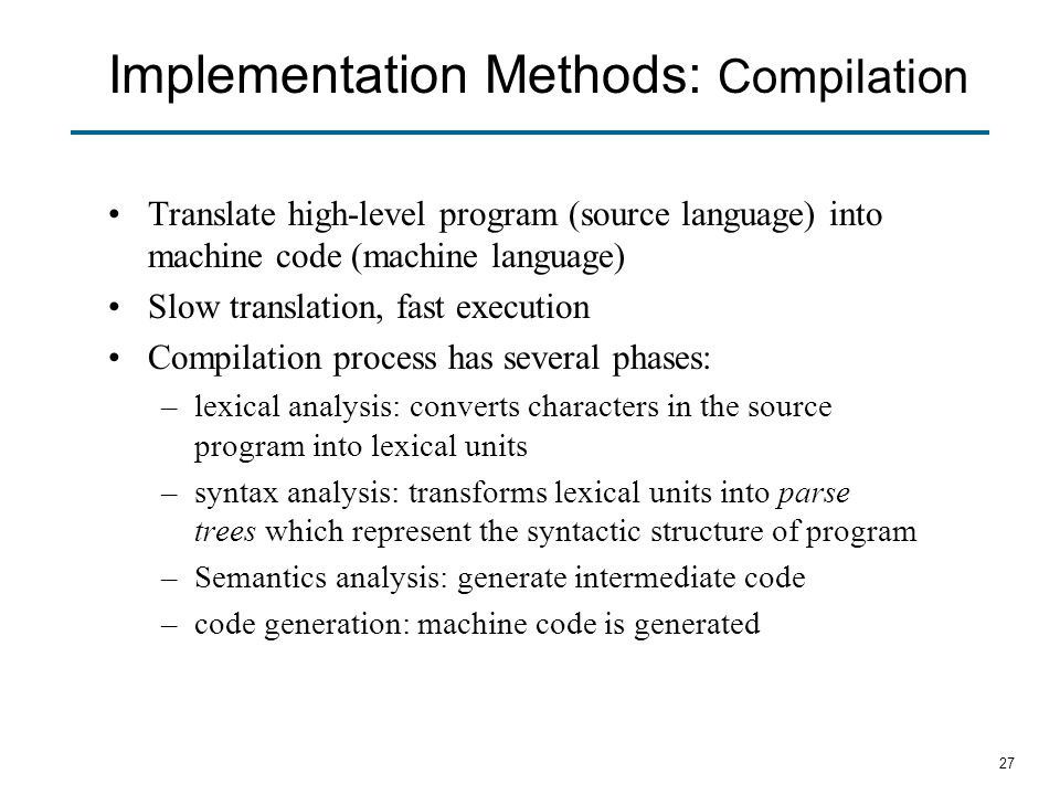 Implementation Methods: Compilation
