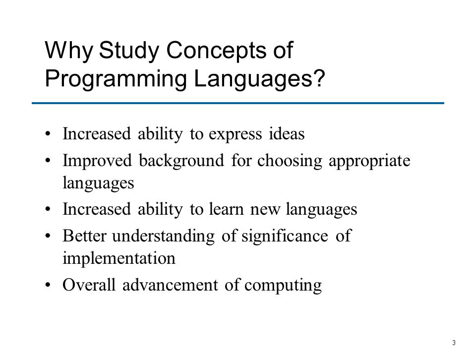 Why Study Concepts of Programming Languages