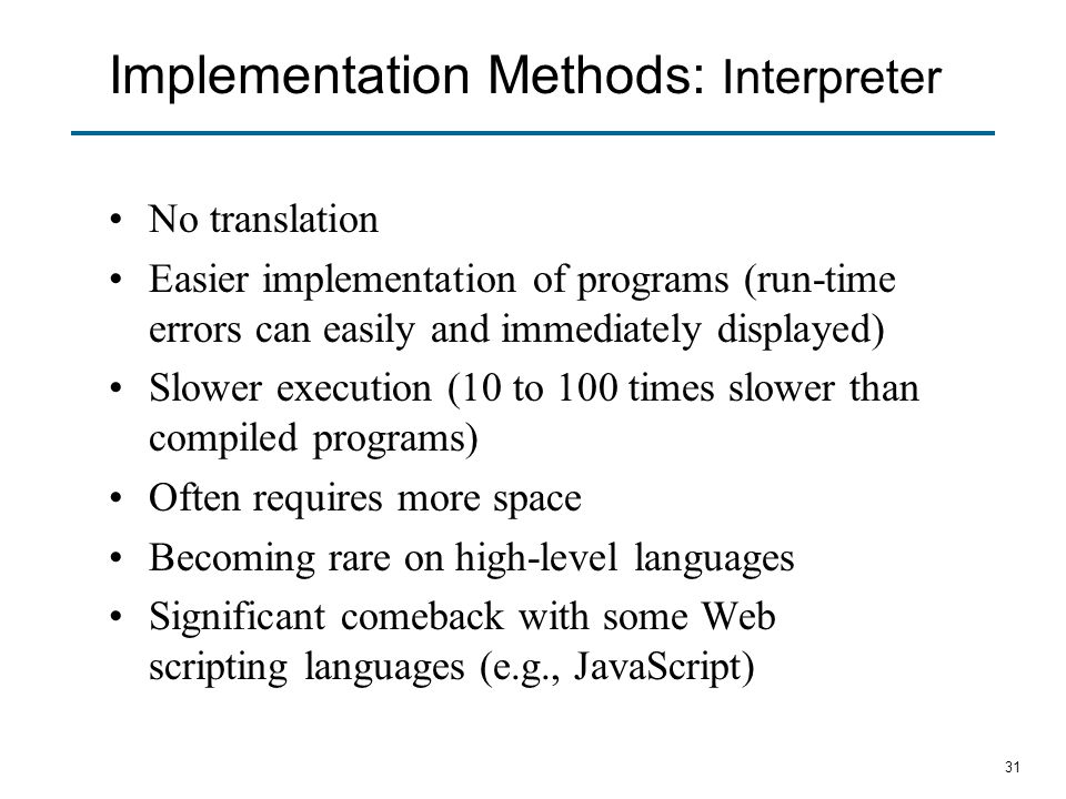 Implementation Methods: Interpreter