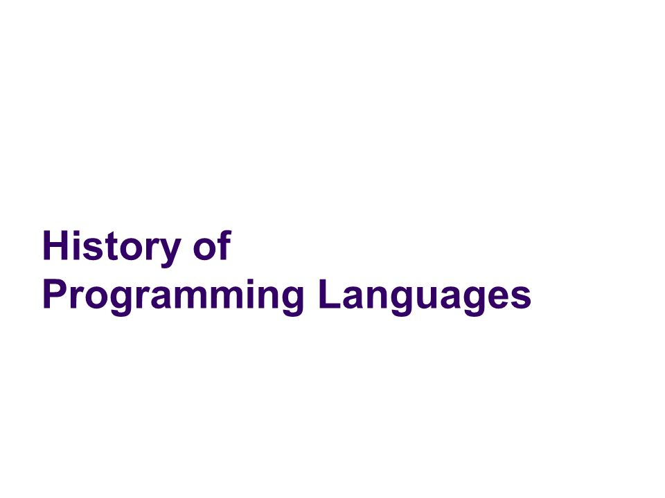 history of programming languages Introduction and overview  python is currently one of the most popular dynamic programming languages  where one can see a capsule of the history.