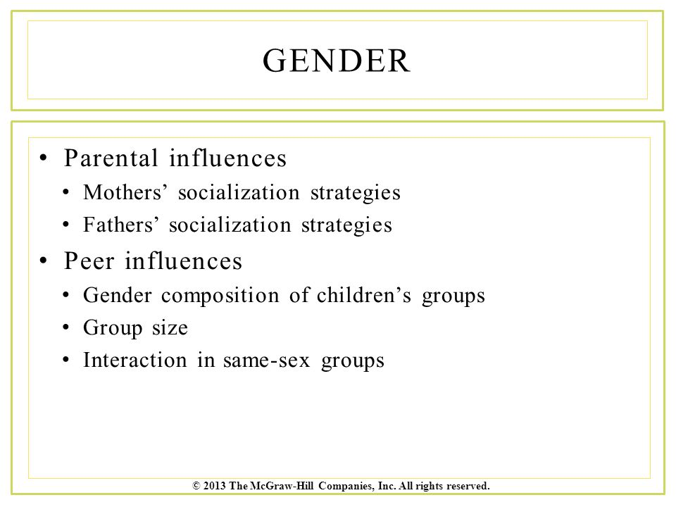 gender differences in parental influence on Gender: early socialization  the potential influence of parental gender-role modeling has also been implicated in  individual differences in gender.