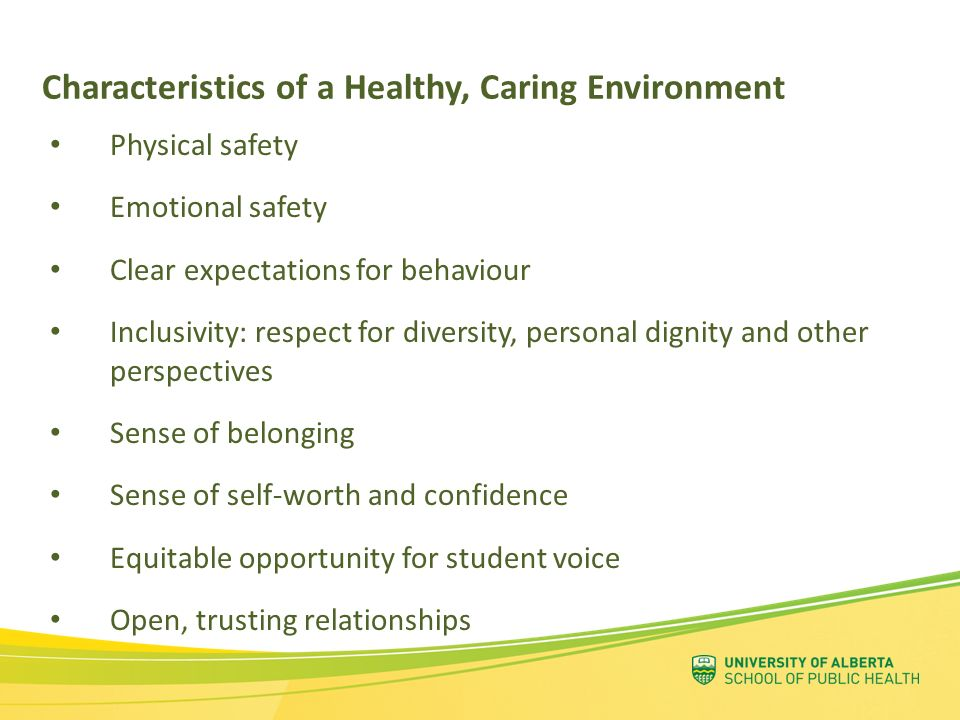 Characteristics of a Healthy, Caring Environment