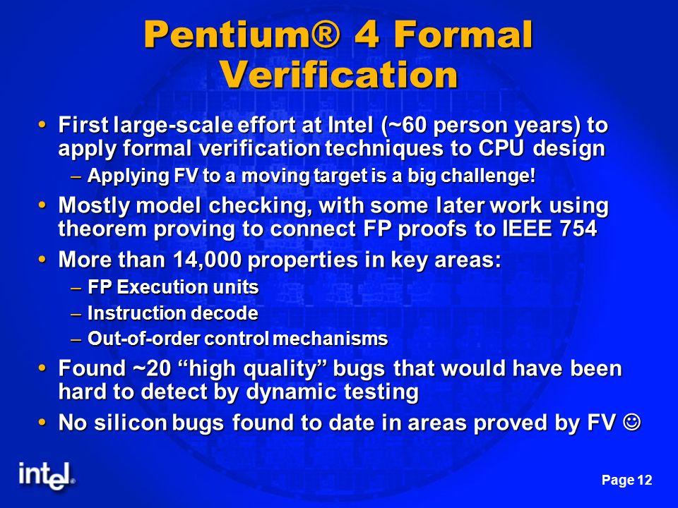 Pentium® 4 Formal Verification