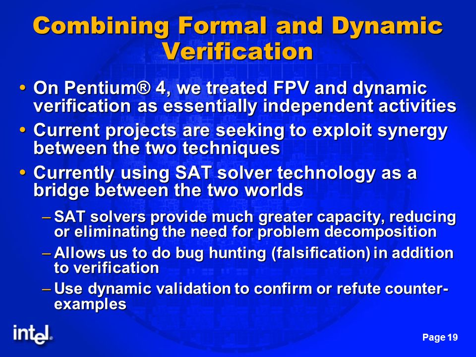 Combining Formal and Dynamic Verification