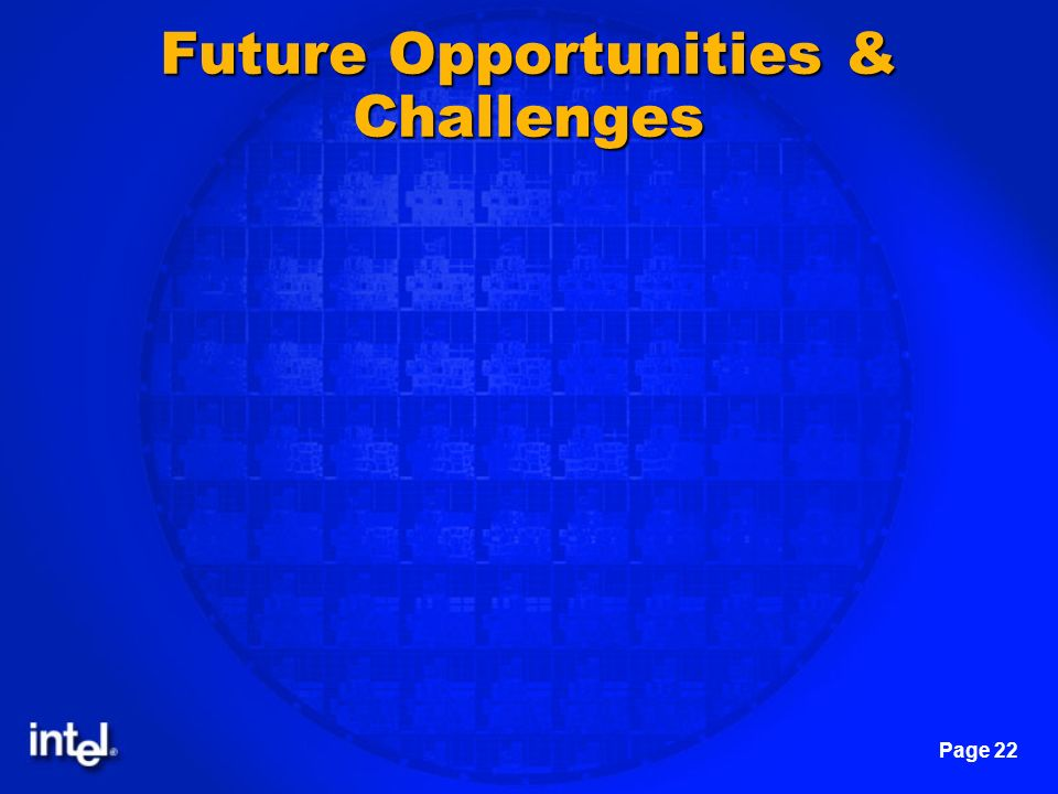 Future Opportunities & Challenges