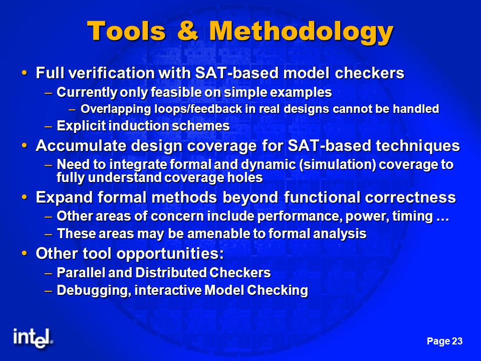 Tools & Methodology Full verification with SAT-based model checkers