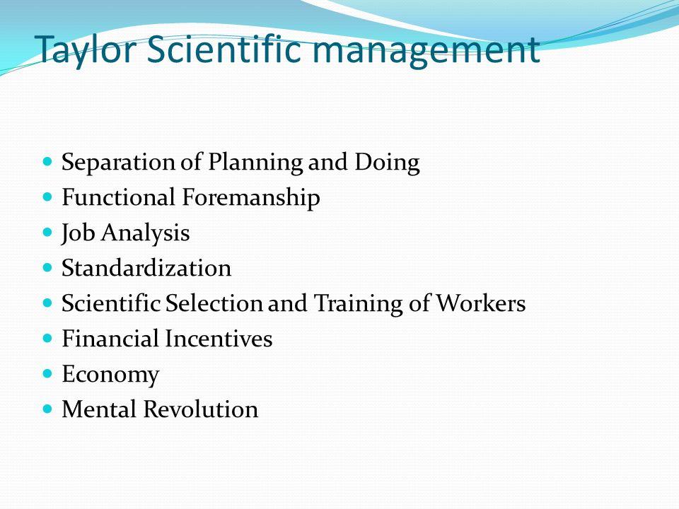 Taylor Scientific management