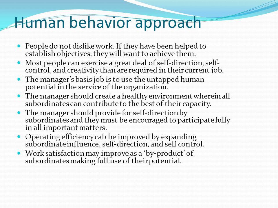 Human behavior approach