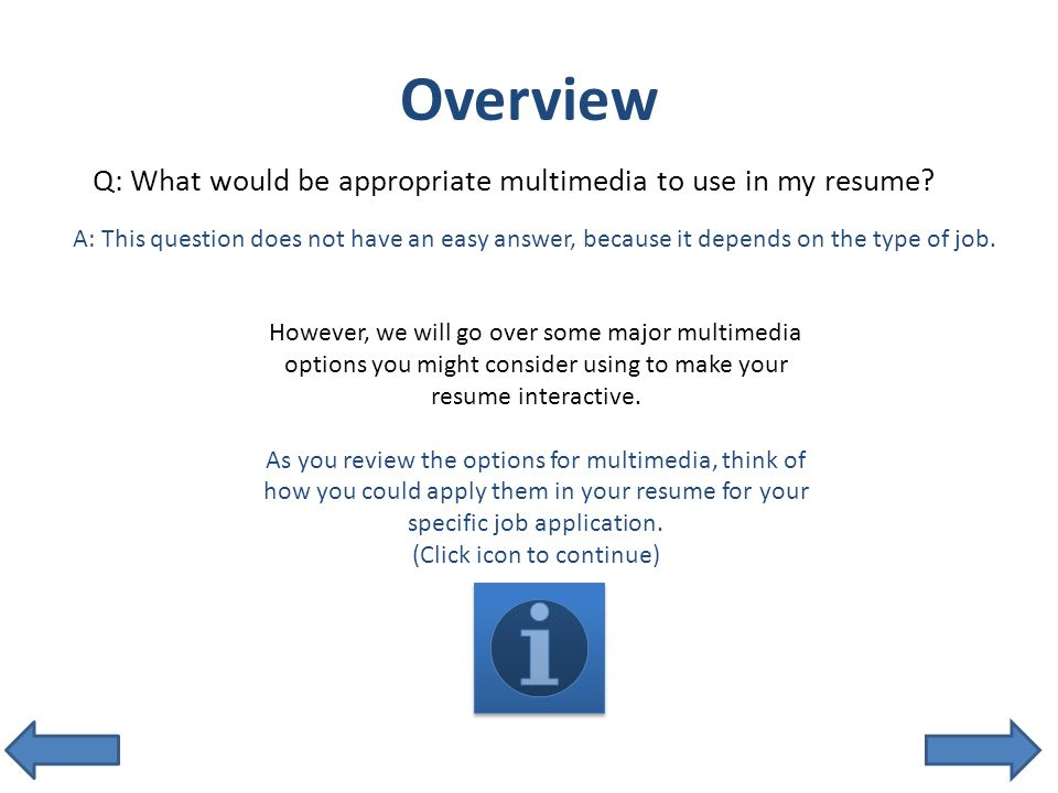 overview q what would be appropriate multimedia to use in my resume