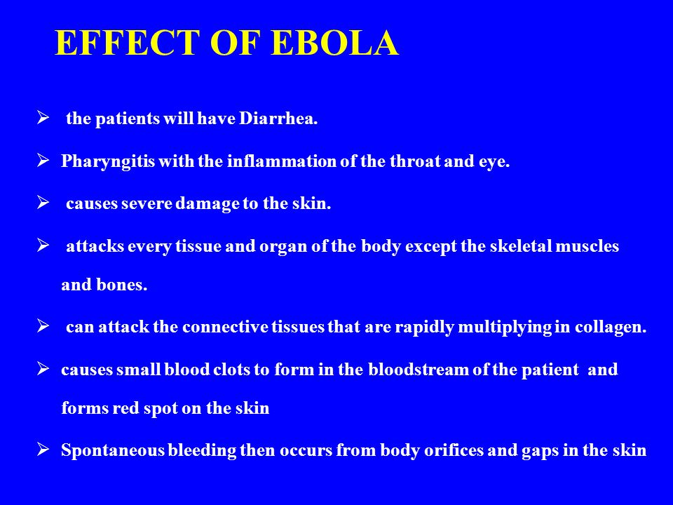 the causes and effects of the ebola virus The long-term effects of ebola have not been well muscles and nerves also could be directly injured by the virus and take time to ebola: causes, symptoms.