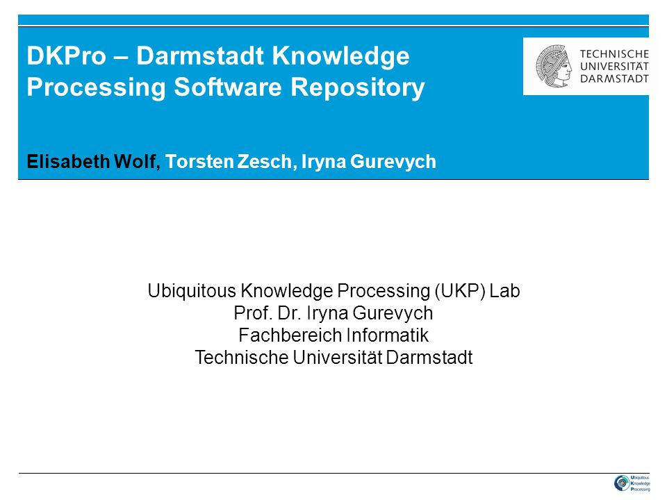 DKPro – Darmstadt Knowledge Processing Software Repository