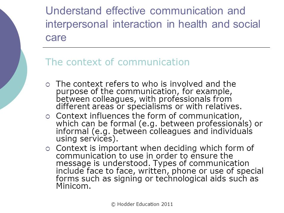 Effective Communication and Interpersonal Interaction in Health and Social Care