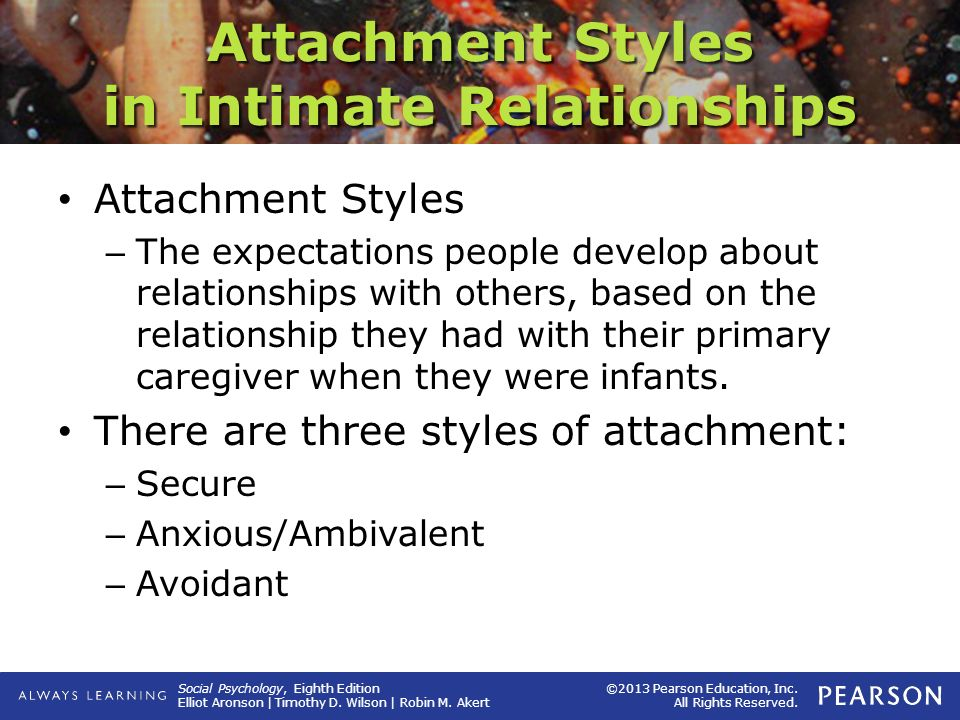 attachment style and relationships The relationships among attachment style, personality traits, interpersonal competency, and facebook use.