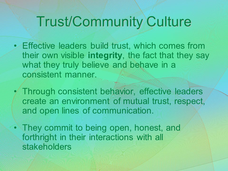 Trust/Community Culture