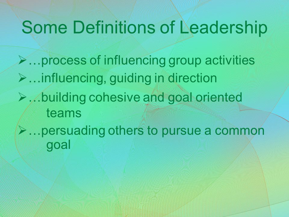 Some Definitions of Leadership
