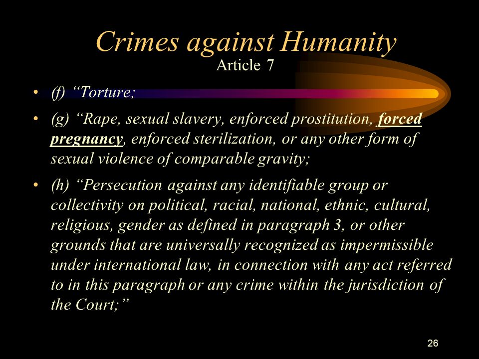crimes against humanity Human trafficking is a crime against humanity  of human trafficking and to provide resources for educating and acting in the fight against this terrible scourge .