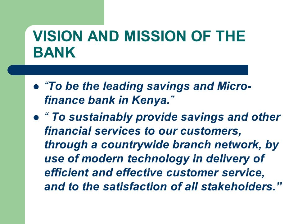 VISION AND MISSION OF THE BANK