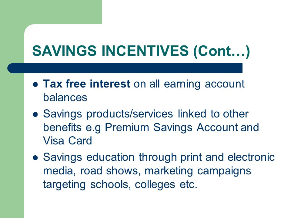 SAVINGS INCENTIVES (Cont…)