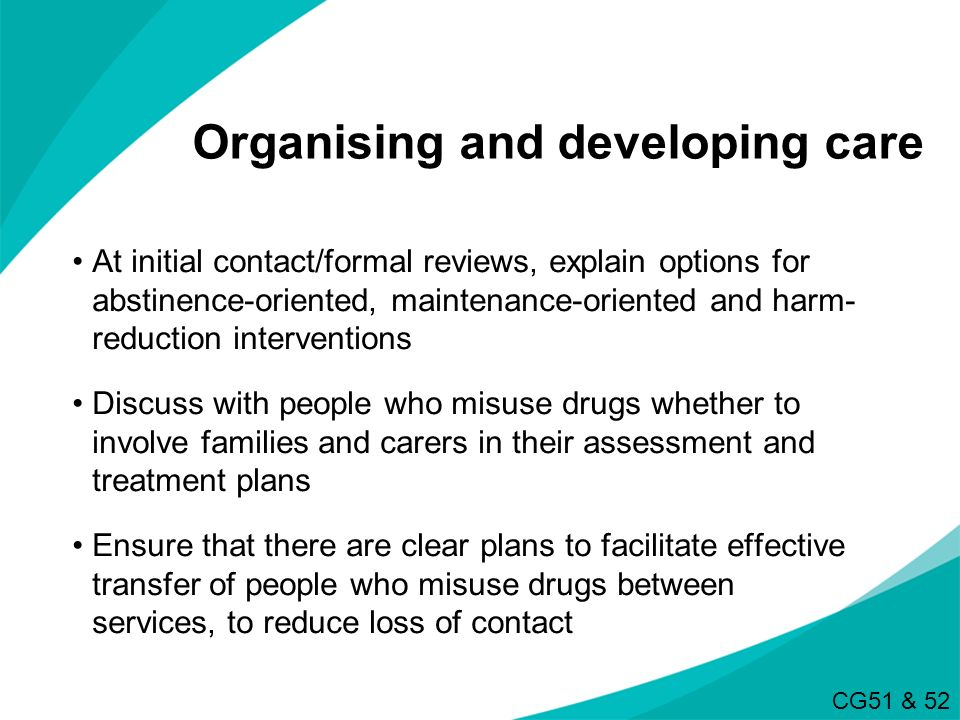 Organising and developing care