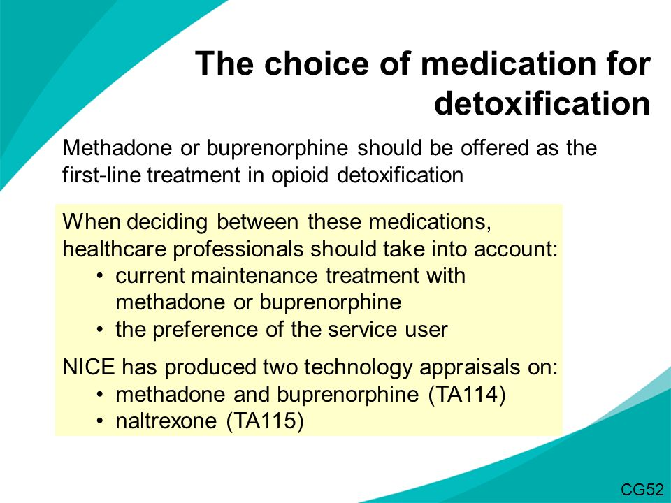 The choice of medication for detoxification