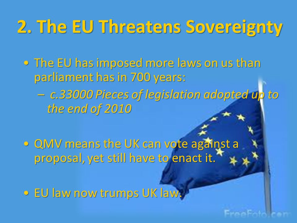 the effects of european union in britains sovereignty Brexit, or british exit, will determine whether or not the united kingdom will leave the european union.