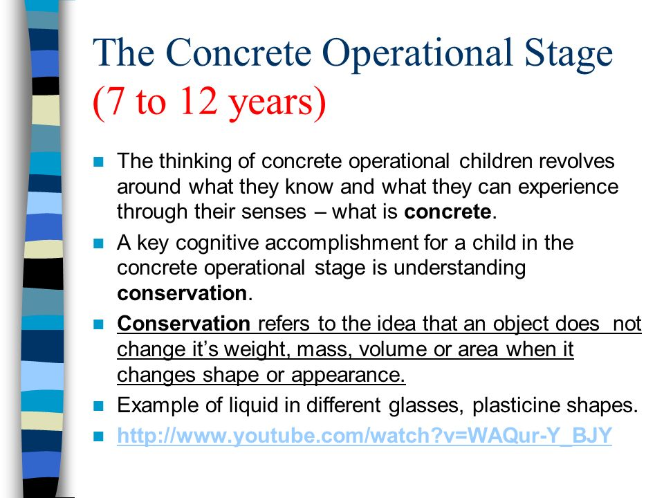 concrete operational stage The sensorimotor stage is the first stage piaget uses to define cognitive   piaget determined that children in the concrete operational stage were fairly  good at.
