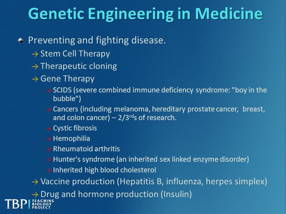 "the role of genetic engineering and gene therapy in todays medicine ""preclinical research shows that gene therapy has the potential to slow or stop the progression of the disease, regardless of a patient's underlying genetic mutation or stage of the disease ."
