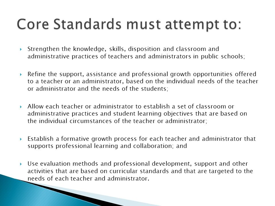 Core Standards must attempt to: