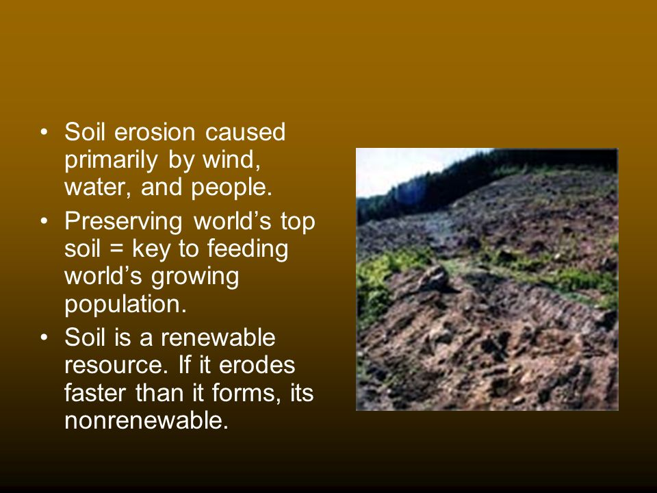 Ch12 food and soil resources ppt download 16 soil erosion caused primarily by wind water sciox Images