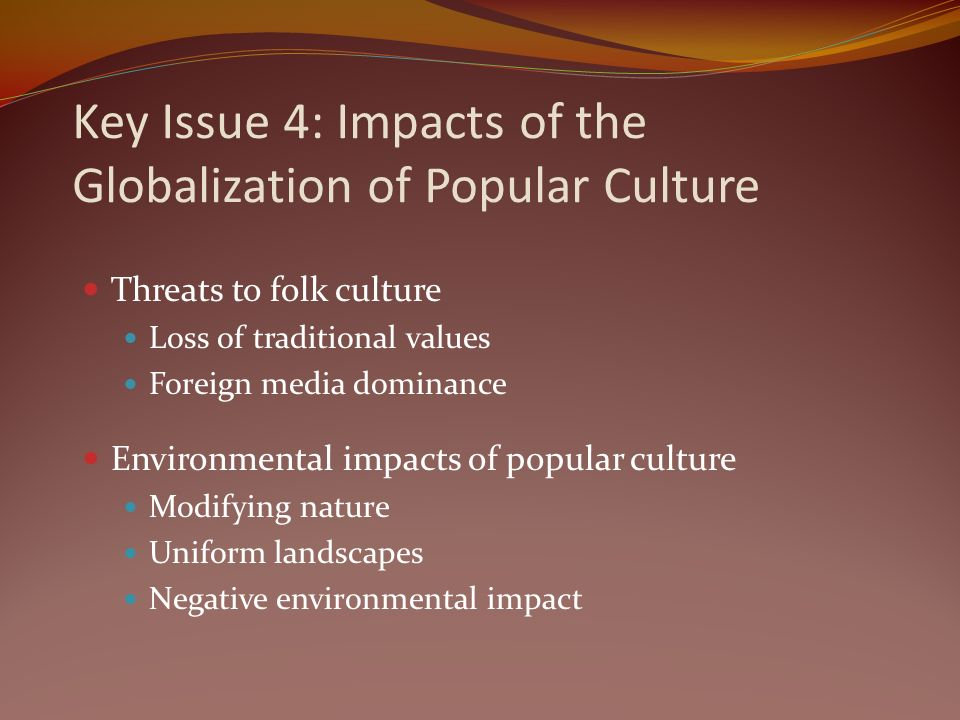 globalization of cultural heritage issues impacts This section looks at these and other issues of culture and globalization impacts of an increasingly globalized culture the globalization of culture.