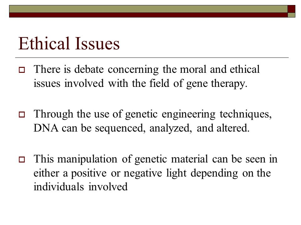 Ethical issues in genetic engineering essay